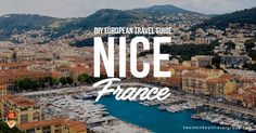 Are you planning to do a European trip? Why not visit the SouthEast of France? Here's our 3 days and 2 nights travel in Nice, France.