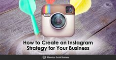How to Create an Instagram Strategy for Your Business via @nealschaffer