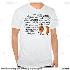 Noisy Guinea Pig (red dutch) Shirts