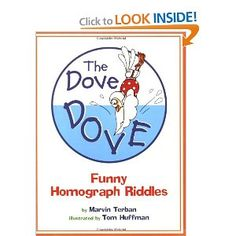 The Dove Dove: Funny Homograph Riddles by: Marvin Terban
