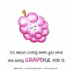 Fun food quotations | it's a GRAPEful life