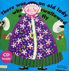 """THERE WAS AN OLD LADY WHO SWALLOWED A FLY - PAM ADAMS. There Was an Old Lady Who Swallowed A Fly"""" – to popularna rymowanka dla dzieci, znana również w formie piosenki. Istnieje kilka wersji wierszowanki """"There's an Old Lady Who Swallowed…"""" , jednak najbardziej znana jest ta z muchą w roli głównej. Jest to śmieszna historyjka, z gatunku ..."""