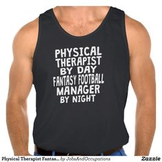 Physical Therapist Fantasy Football Manager Tank Top Tank Tops