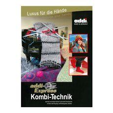 Anleitungsbuch Kombi-Technik für die addiExpress Handstrickmaschine.