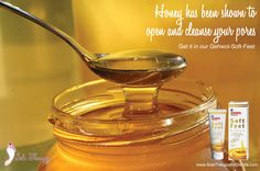 Honey has been shown to open your pores better. Get it in our Soft Feet cream.