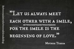 Between Sisters Between Friends: Smile #words #wordsofwisdom #quote #quotes
