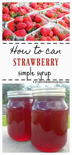 Easy recipe for canning strawberry syrup to put on pancakes, ice cream or mix into a homemade Italian Soda. #canning #strawberries #creativehomemaking