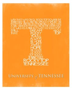 University of Tennessee Fight Song Wall Art Printable, No. 78. $5.00, via Etsy. rockytop, wall art, university of tennessee, orang, rocki top, sweet home, rocky top, fight song, tennessee football