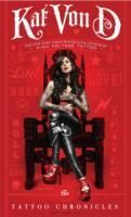 http://www.adlibris.com/fi/product.aspx?isbn=0061953369 | Nimeke: The Tattoo Chronicles - Tekijä: Kat Von D. - ISBN: 0061953369 - Hinta: 17,90 €
