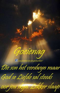 Evening Quotes, Night Quotes, Good Night Sleep Tight, Afrikaanse Quotes, Goeie Nag, Good Night Wishes, Happy Quotes, Bible Quotes, Poems