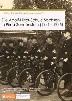 """Künftige Führer der """"Volksgemeinschaft""""?  Die Adolf-Hitler-Schule Sachsen in Pirna-Sonnenstein (1941-1945)      Ausstellung vom 16. Januar – 19. April 2012    http://www.schulmuseum-leipzig.de/html/a_hitler-schule.html"""