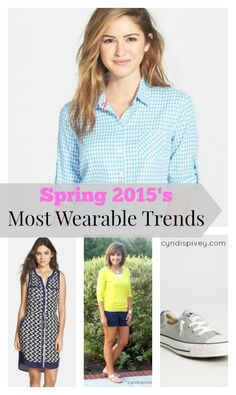 So I've been looking at spring trends and I think I've come up with Spring 2015's Most Wearable Trends for us, you know us over 40 women.