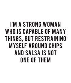 It's Memorial Weekend and there will be lots of chips & salsa around.pray for me!🙏 Shared from Love Conquers All, Memorial Weekend, Chips And Salsa, My Attitude, Story Of My Life, Just Giving, True Words, Strong Women, True Stories