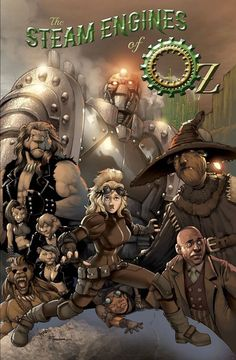 Steampunk Wizard of Oz. Because it just looks awesome. http://www.thesteamenginesofoz.com