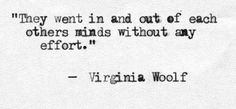 43 Quotes by Virginia Woolf :http://art-sheep.com/43-quotes-by-virginia-woolf/