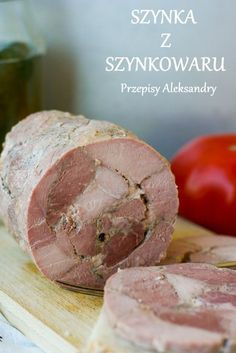 Przepisy Aleksandry: SZYNKA Z SZYNKOWARU, IDEALNA NA KANAPKI Homemade Bologna, Sausage Recipes, Cooking Recipes, Home Made Sausage, Xmas Food, Kielbasa, Polish Recipes, Smoking Meat, Food And Drink
