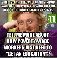 Meanwhile, increasing numbers of college graduates are working at minimum wage jobs which don't even require a college degree. http://rt.com/usa/college-graduates-minimum-wage-174/
