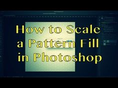 How to Scale (or Resize) the Pattern Fill in Photoshop - Tutorial - YouTube