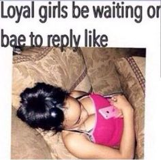 Factsss that be meeee all the time 😭😭