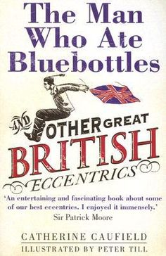 The Man Who Ate Bluebottles