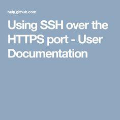 Using SSH over the HTTPS port - User Documentation