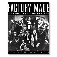 Factory Made: Warhol and the Sixties by Steven Watson is a fascinating look at the avant-garde group that came together—from 1964 to 1968—as Andy Warhol's Silver Factory, a cast that included Lou Reed, Nico, Edie Sedgwick, Gerard Malanga, Paul Morrissey, Joe Dallesandro, Billy Name, Candy Darling, Baby Jane Holzer, Brigid Berlin, Ultra Violet, and Viva. Steven Watson follows their diverse lives from childhood through their Factory years. He shows how this ever-changing mix of artists and...