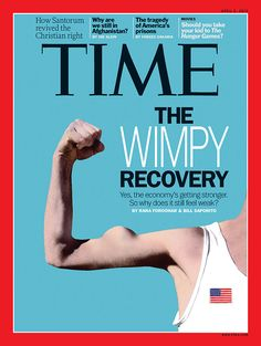 """TIME featuring cover story, """"The Wimpy Recovery,"""""""