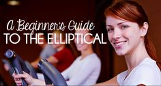 A Beginner's Guide to the Elliptical - Why is the elliptical trainer always the most popular equipment in the gym? It builds cardiovascular fitness and muscle strength, yet it's gentle on your joints. And it's easy to use for everyone! #health #fitness #giveaway