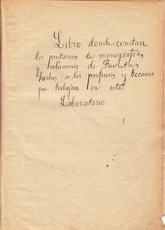 Libro de Préstamos de la Biblioteca del Instituto Cajal del CSIC, creado por Santiago Ramón y Cajal (1852-1934), Premio Nobel de Medicina y Fisiología en 1906. Descripción del contenido, realizada, de forma manuscrita, por Santiago Ramón y Cajal
