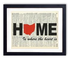 Ohio Home Is Where The Heart Is Upcycled Vintage Dictionary Art Print 8x10. Each design is printed on an authentic antique dictionary page from the early to mid-1900's. The pages that are used for each print are random pages from a vintage dictionary. Each page has a great antique look and feel. You will receive the exact image shown however the dictionary pages that are used will vary. This makes each print a one of a kind, as no two pages will be exactly the same. Each print measures…