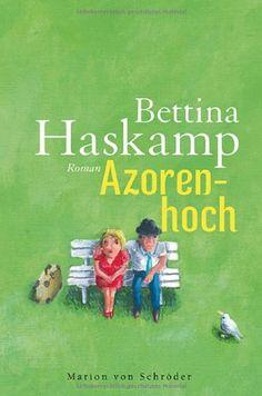 Azorenhoch: Roman von Bettina Haskamp http://www.amazon.de/dp/3547711975/ref=cm_sw_r_pi_dp_.3U0vb0BPTQW5