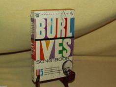 Burl Ives Song Book 115 Piano Guitar Arrangements Ballantine PB X774 Copy 1953