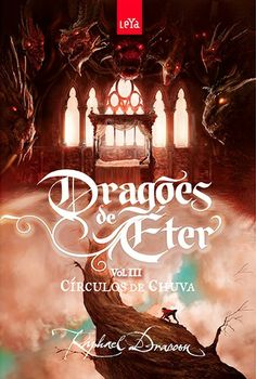 Dragões de Éter(Vol.3): Círculos de Chuva - Raphael Dracon