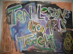 Ten Lessons the Arts Teach  By Elliot Eisne