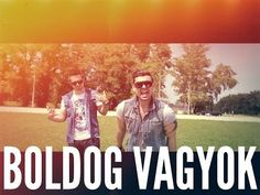 HORVÁTH TAMÁS & RAUL - BOLDOG VAGYOK (Official Music Video) - YouTube Im Happy, Music Videos, My Life, Youtube, Movie Posters, Cards, Movies, Petra, Music