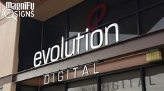 Evolution Digital Exterior Aluminum Sign Entrance Signage, Exterior Signage, Wayfinding Signage, Signage Design, Logo Design, Small Office Design, Retail Signs, Store Layout, Channel Letters