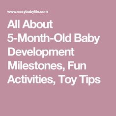 All About 5-Month-Old Baby Development Milestones, Fun Activities, Toy Tips