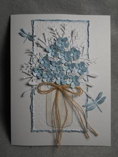 Blue bouquet blue flowers lacy white foliage mason jar w flowers blue dragonfly accents embossed very dimensional blue bouquet Handmade Birthday Cards, Greeting Cards Handmade, Birthday Gifts, Mason Jar Cards, Blue Bouquet, Bouquet Flowers, Stamping Up Cards, Sympathy Cards, Paper Cards