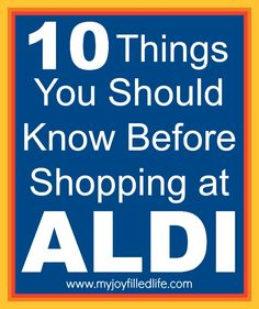10 Things You Should Know Before Shopping at Aldi