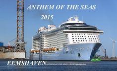Aankomst Cruiseschip ANTHEM OF THE SEAS in de Eemshaven