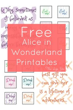 Here are a ton of super-cute Alice in Wonderland signs- these Printables are free- they're perfect for a party or kid's room!