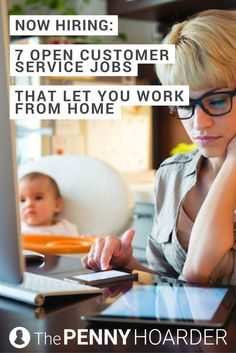 These seven work-from-home, customer service jobs have some awesome benefits -- and few requirements. Here's how to apply! /thepennyhoarder/