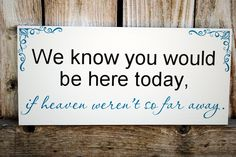 Wedding Signs In Loving Memory of Family
