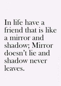 In life have a friend that