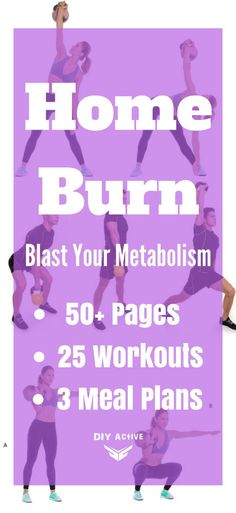 Do you want DOABLE expert fitness advice? Get our greatest eBook - Home Burn! @DIYactiveHQ #ebook #diet #fitness #free