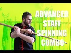 Advanced Staff Spinning Combination - YouTube