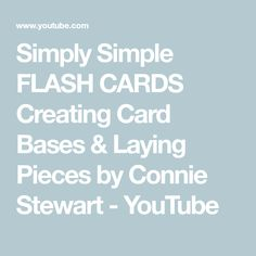 If you love FLASH CARDS you are going to love this idea. I want to show you how to create 30 Card Bases & 40 Flash Cards so you'll be ready to go to create a. Card Making Templates, Card Making Tips, Card Making Tutorials, Card Making Techniques, One Sheet Wonder, Fun Fold Cards, Card Sketches, Card Tags, Paper Cards