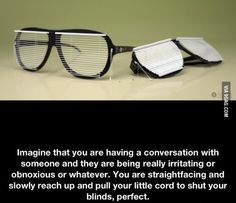There are times when I could REALLY use a pair of these.