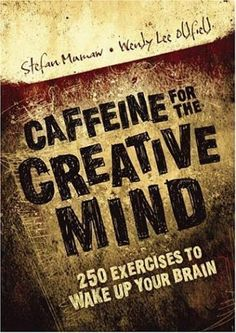 So what do you do when you need a creative jolt for your brain?