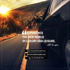 """""""Experience The New World of Luxury & Leisure"""""""